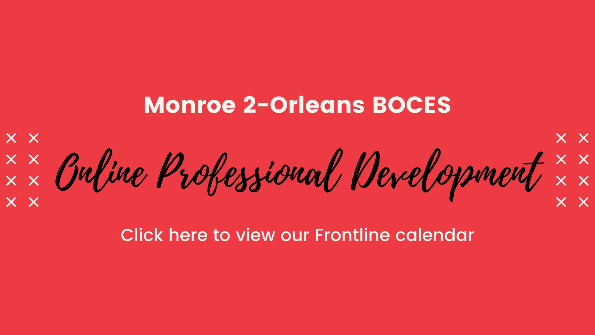 Online Professional Development link to Frontline calendar graphic