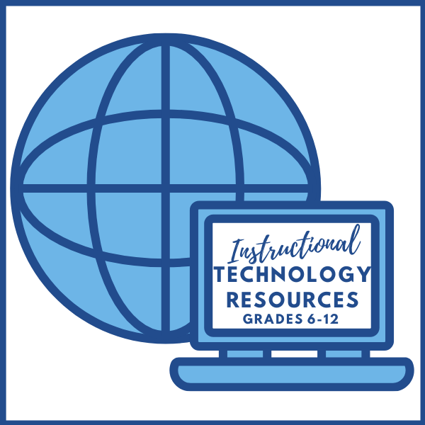 Click to view Instructional Technology Resources 6-12