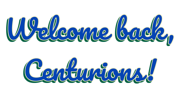 Welcome back, Centurions!