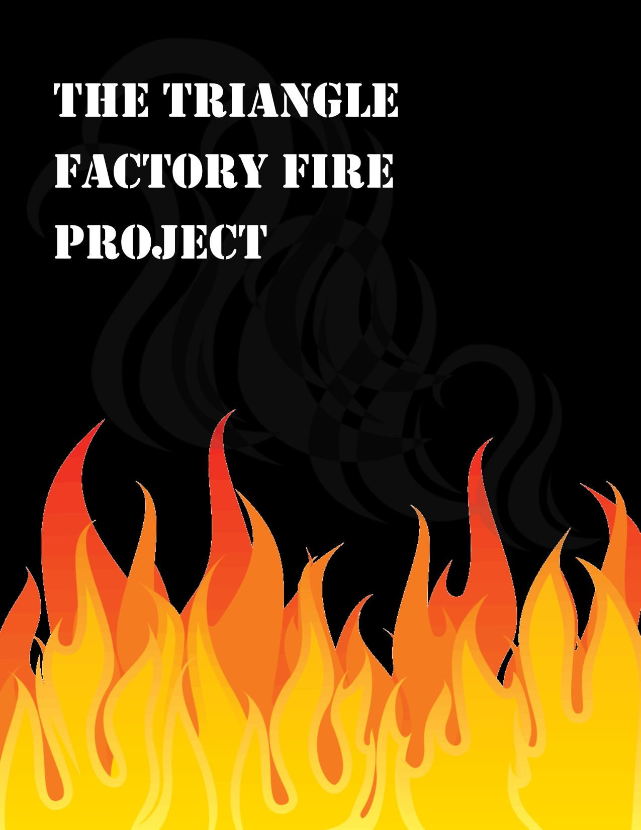 The Triangle Factory Fire Project Poster