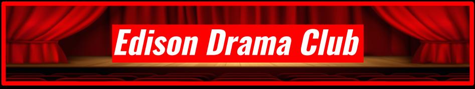 Edison Drama Club