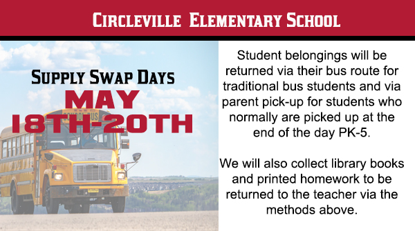 Circleville Elementary School will be returning student belongings and collecting returns May 18th-20th.
