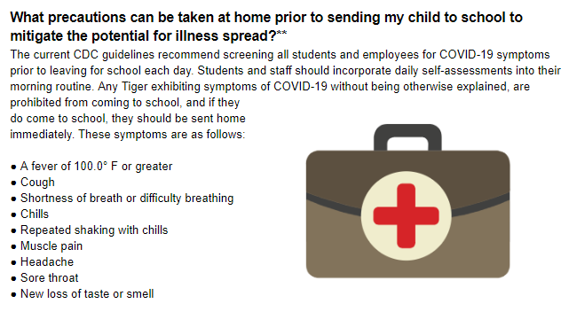 The current CDC guidelines recommend screening all students and employees for COVID-19 symptoms prior to leaving for school each day.