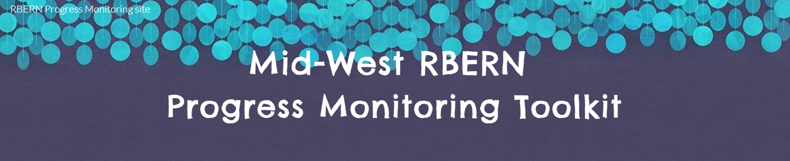 Mid-West RBERN Progress Monitoring toolkit graphic